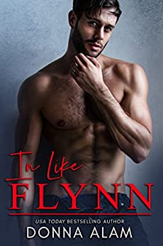 In Like Flynn (Phillips Brothers Book 1) by [Donna Alam]