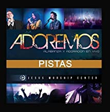 Adoremos (Pistas Originales) by Jesus Worship Center