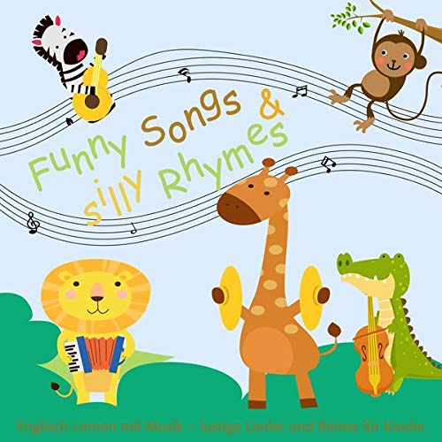Funny Songs and Silly Rhymes: Songbook