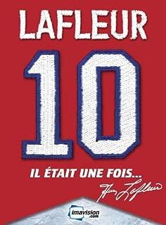Guy Lafleur // Il Etait Une Fois...