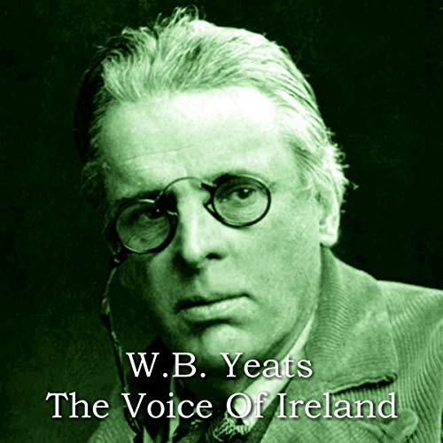 WB Yeats - The Voice of Ireland audiobook cover art