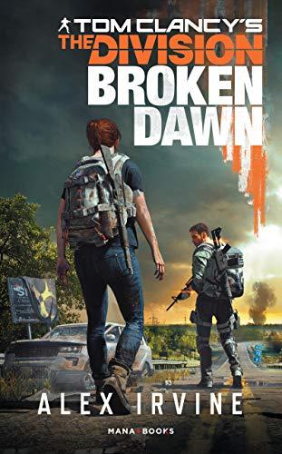Tom Clancy's The Division - Broken Dawn - version française