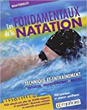 Fondamentaux de la Natation (les) Technique et Entrainement Initiation Perfect de Pedroletti Michel ( 10 juin 2013 ) - 10/06/2013