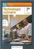 Technologie culinaire 2e Bac Pro Cuisine - Nouveau référentiel de Stéphane Bonnard,Xavier Dehove,Pascal L'Hostis ( 30 avril 2011 ) - 30/04/2011