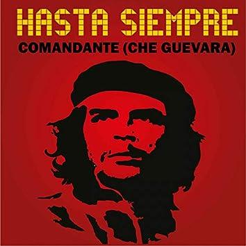 Hasta Siempre Comandante (Che Guevara)