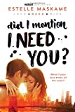DID I MENTION I NEED YOU: 2