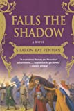 FALLS THE SHADOW: 2 (Welsh Princes Trilogy)