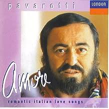 Pavarotti: Amore - Romantic Italian Love Songs