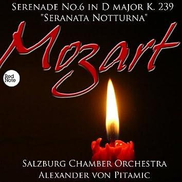 """Mozart: Serenade No.6 in D major K. 239 """"Seranata NottuRN0a"""""""