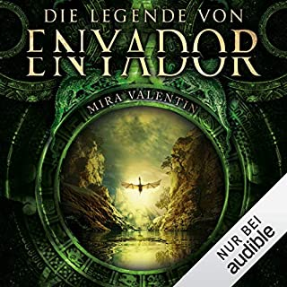 Die Legende von Enyador     Enyador-Saga 1              By:                                                                                                                                 Mira Valentin                               Narrated by:                                                                                                                                 Robert Frank                      Length: 9 hrs and 52 mins     Not rated yet     Overall 0.0