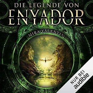 Die Legende von Enyador     Enyador-Saga 1              Autor:                                                                                                                                 Mira Valentin                               Sprecher:                                                                                                                                 Robert Frank                      Spieldauer: 9 Std. und 52 Min.     496 Bewertungen     Gesamt 4,6