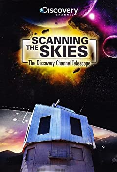 Scanning the Skies  The Discovery Channel Telescope