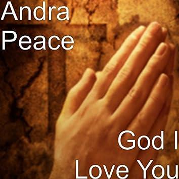 God I Love You