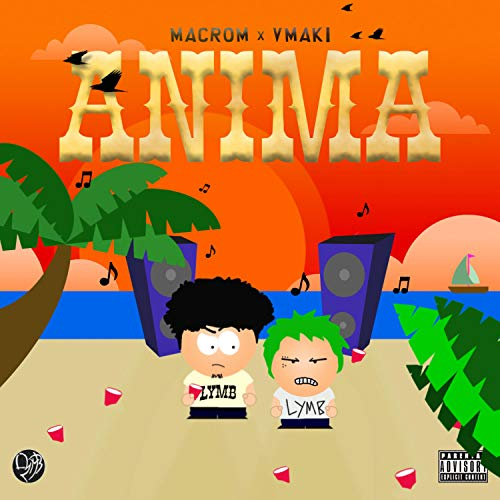 Anima (feat. Macrom & Vmaki) [Explicit]