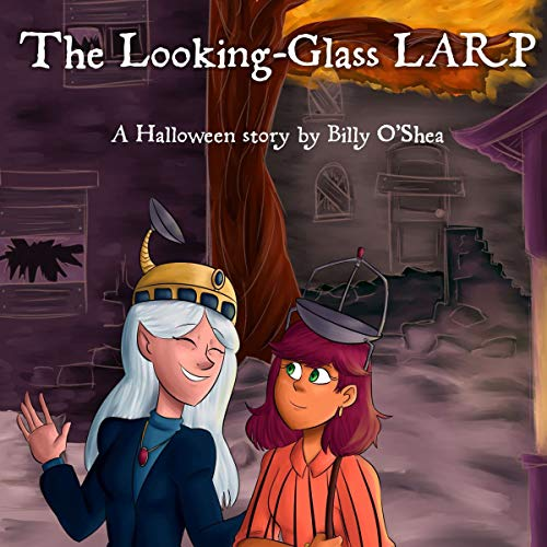 The Looking-Glass LARP audiobook cover art