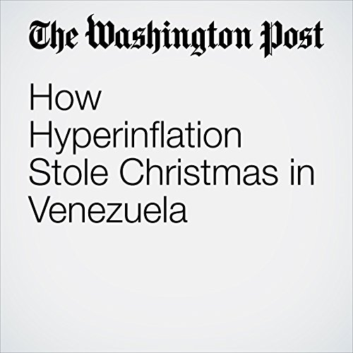How Hyperinflation Stole Christmas in Venezuela copertina