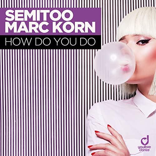 Semitoo & Marc Korn