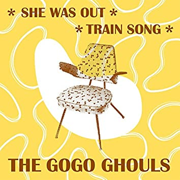 She Was Out / Train Song