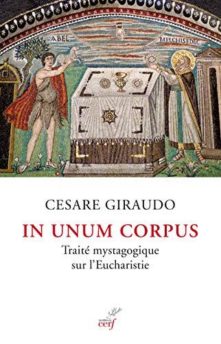In unum corpus - Traité mystagogique sur l'Eucharistie