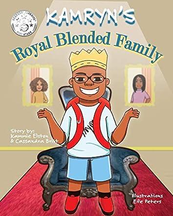 Kamryn's Royal Blended Family