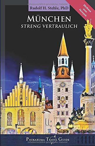 München: Streng Vertraulich