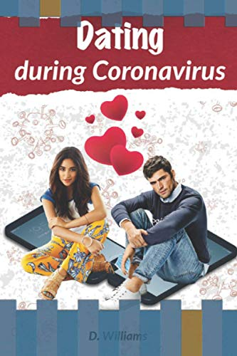 Dating during Coronavirus.: You don't have to be alone in a quarantined era.