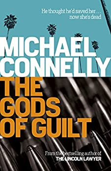 The Gods of Guilt (Haller 5) (Mickey Haller) by [Michael Connelly]
