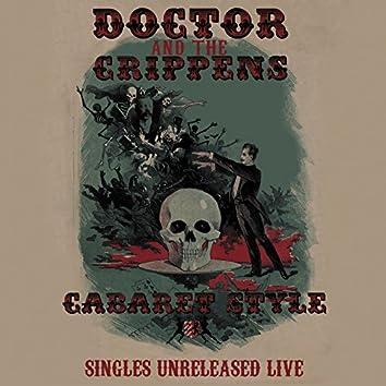 Cabaret Style: Singles Unreleased Live