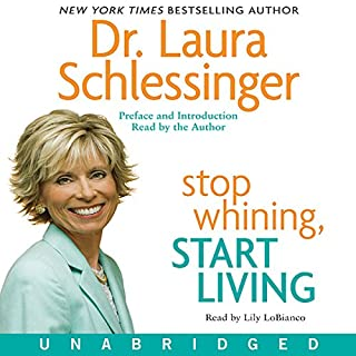 Stop Whining, Start Living audiobook cover art