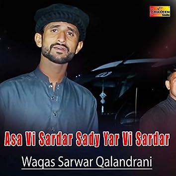 Asa Vi Sardar Sady Yar Vi Sardar - Single