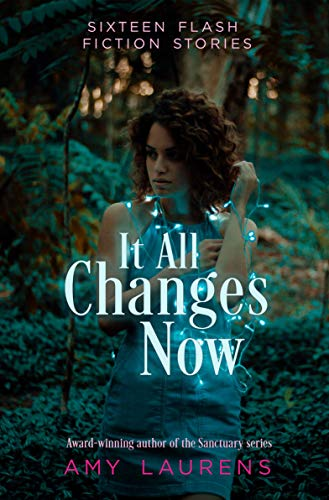 It All Changes Now (English Edition)