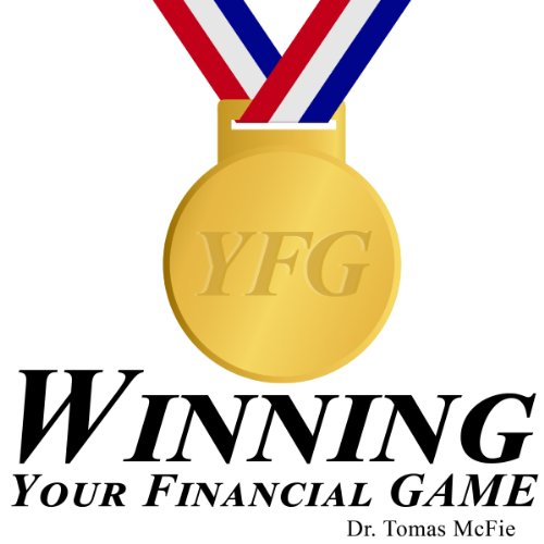 Winning Your Financial G.A.M.E. TM  By  cover art
