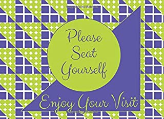 Please Seat Yourself - Enjoy Your Visit: Funny Restroom Guest Book With Prompts