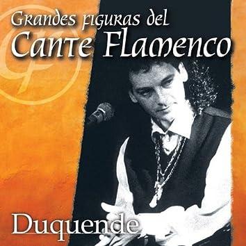 Grandes Figuras del Cante Flamenco : Duquende
