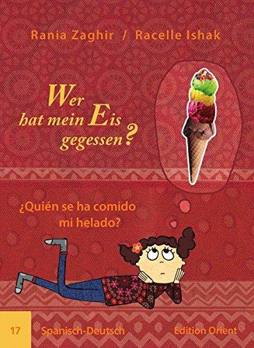 Wer hat mein Eis gegessen? (Spanisch-Deutsch)