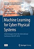 Machine Learning for Cyber Physical Systems: Selected papers from the International Conference ML4CPS 2018 (Technologien für die intelligente Automation)