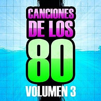 Canciones de los 80 (Volumen 3)