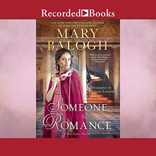 Someone to Romance: A Westcott Novel, Book 7