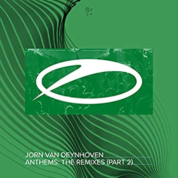 Anthems (The Remixes, Pt. 2)