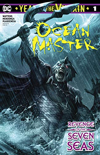 Ocean Master: Year of the Villain (2019-) #1 (DC's Year of the Villain (2019-))