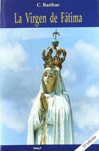 *La Virgen de Fátima (Biografías y Testimonios)