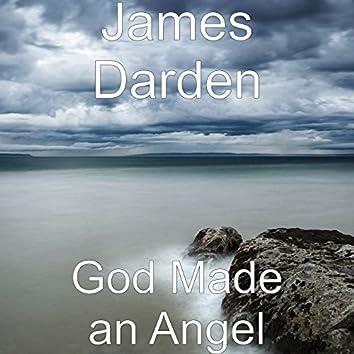 God Made an Angel