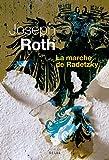 La Marche de Radetzky (CADRE VERT) (French Edition)