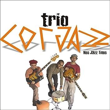 Trio Corjazz: Nosjazztinos