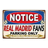DKISEE Real Madrid Football Club Fans Parking Retro Tin Sign Metal Poster Metal Decorative Wall Sign Wall Decoration Ideal Gift 10x14 Inch