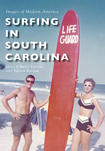 Surfing in South Carolina (Images of Modern America) (English Edition)
