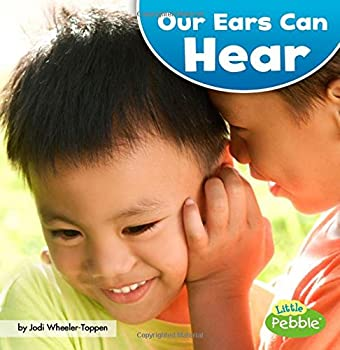 Our Ears Can Hear  Our Amazing Senses