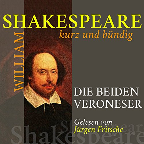 Die beiden Veroneser (Shakespeare kurz und bündig) audiobook cover art