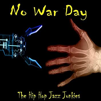 NO WAR DAY