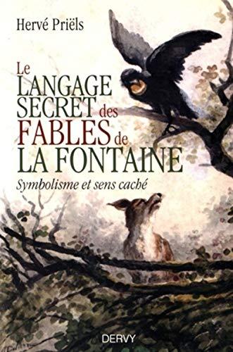 Le langage secret des fables de la fontaine